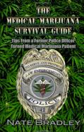 Medical Marijuana Survival Guide